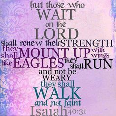Wait on the LORD....