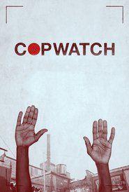 Copwatch (2017) Watch Online Free
