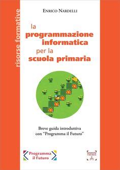La programmazione informatica per la scuola primaria - BussolaScuola Coding, Chart, Technology, Sociology, Tech, Tecnologia, Programming