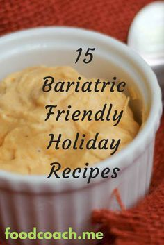 - Bariatric Friendly Holiday Recipes - weight loss surgery versions of egg nog to green bean casserole!Bariatric Friendly Holiday Recipes - weight loss surgery versions of egg nog to green bean casserole! Bariatric Eating, Bariatric Recipes, Bariatric Surgery, Gastric Bypass Surgery, Ketogenic Recipes, Bariatric Sleeve, Weight Loss Meals, Losing Weight, Weight Gain