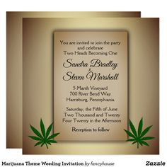 Marijuana Theme Weeding Invitation  50% off