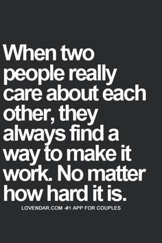 And no matter what life puts you though! No one knows what we have been through together.....