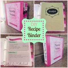 DIY Recipe Binder...great gift idea. See instructions here: http://pocketfulofmotherhood.wordpress.com/2014/03/25/diy-recipe-binder/