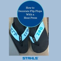 Learn how to decorate flip flops with a heat press and heat transfer materials (aka HTV)
