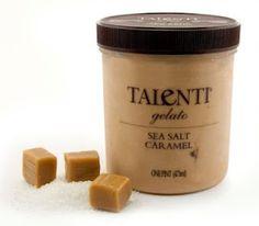 Talenti Gelato e Sorbetto - especially their Sea Salt Caramel!