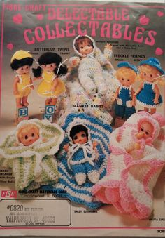 Pattern to crochet dolls  Blanket Babies and Doll clothes Includes patterns for Buttercup Twins Freckle Friends Wendy Wiggles Debbie Dreamer Sally Slumbers Laura Lullaby