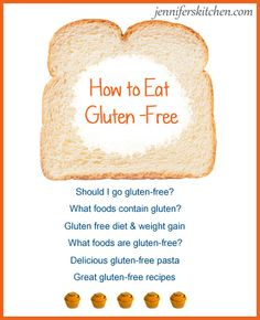 Everything you need to know about going gluten-free.