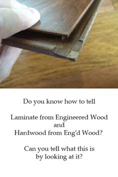 Steiner Ranch: Real Hardwood Flooring vs. Engineered Hardwood Floors vs. Laminate Flooring--How to Tell the Difference.