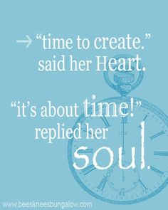 #time #create #wordstoliveby #mjangel
