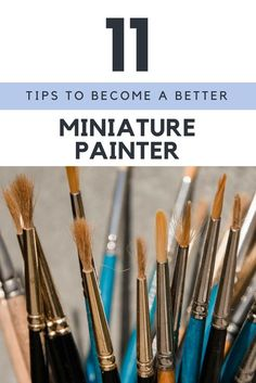 I have 11 really simple tips that will help you become a better miniature painter. It's not about brushes or other tools either. These tips are for every miniature painter out there regardless of skill level. There's something here to learn for everyone I feel.