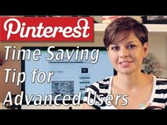 Pinterest Tip for Advanced Users to Save Time and Add Followers