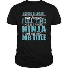 AQUATIC BIOLOGIST Ninja T-shirt