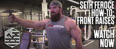 Seth Feroce How-To: Front Raises