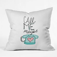 Leah Flores Call Me Maybe Throw Pillow | DENY Designs Home Accessories
