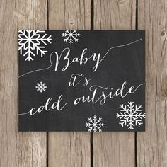 Baby It S Cold Outside Chalkboard Printable This Would