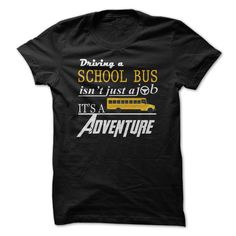 Driving School bus isnt  just a job T Shirt, Hoodie, Sweatshirt