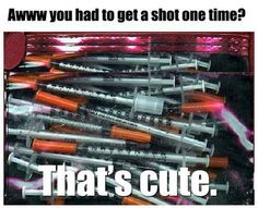Try taking shots every day! #diabetes