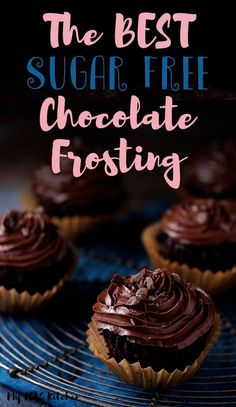 This delicious sugar free chocolate frosting is the perfect low carb buttercream frosting recipe to make for low carb and keto desserts. Use this amazing chocolate frosting over your favorite cakes, cupcakes and brownies! Low Carb Buttercream Frosting Recipe, Sugar Free Chocolate Frosting Recipe, Chocolate Frosting For Brownies, Sugar Free Frosting, Brownie Frosting, Keto Chocolate Cake, Low Carb Chocolate, Icing, Sugar Free Recipes