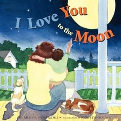 I Love You To The Moon (Paperback) http://www.amazon.com/dp/1935268880/?tag=wwwmoynulinfo-20 1935268880