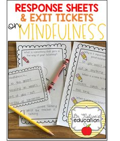 A quick and easy way to summarize your lesson on Mindfulness! These are 15 Mindfulness Response Sheets and Exit Tickets.Use with or without the 10 recommended books (list included) on Mindfulness.On and sheets to save on paper! Exit Tickets, Guidance Lessons, Good Listener, School Counselor, Growth Mindset, Book Recommendations, Book Lists, Counseling, No Response