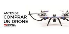 4 Aspectos a tener en cuenta antes de comprar un drone