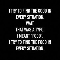 Trendy Ideas For Diet Quotes Funny Hilarious Friends Funny Diet Quotes, Sarcastic Quotes, Food Humor Quotes, Food Meme, Funniest Quotes, Funny Memes, Gym Memes, Funny As Hell, The Funny