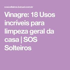 Vinagre: 18 Usos incríveis para limpeza geral da casa | SOS Solteiros