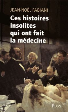 Buy Ces histoires insolites qui ont fait la médecine by Jean-Noël FABIANI and Read this Book on Kobo's Free Apps. Discover Kobo's Vast Collection of Ebooks and Audiobooks Today - Over 4 Million Titles! France 1, Lectures, Books To Read, Audiobooks, This Book, Ebooks, Album, Reading, Movie Posters