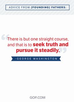As we celebrate fathers everywhere, we remember our Founding Father, George Washington! Our Legacy, We Remember, Founding Fathers, George Washington, So True, Me Quotes, Politics, Advice, America