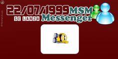 22 de julio de 1999 se lanza el popular servicio MSN Messenger. #TalDíacomoHoy