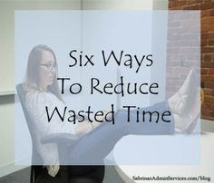 six ways to reduce wasted time for small business owners