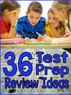 It's time to review what you've been working on all year long for those oh-so-important standardized tests. But don't despair, test review doesn't have to be dull. There are plenty of ways to make it fun! Here are 36 of them