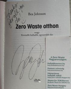 Bea Johnson könyve nekem dedikálva.