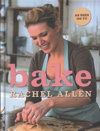 Rachel Allen Bake