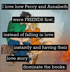 Kinda true. In hunger games, the love was like, RIGHT AWAY. Percy and annabeth DEVELOPPED their love