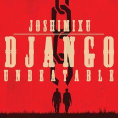 Joshimixu - Django Unbeatable ( kostenloses Beattape | EP Download und Stream ) - Atomlabor Wuppertal Blog
