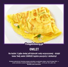 PROSTY TRIK NA PUSZYSTY OMLET ZA KAŻDYM RAZEM! Cooking Tips, Cooking Recipes, Healthy Recipes, Polish Recipes, Food Design, Food Porn, Easy Meals, Food And Drink, Tasty