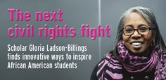 """Gloria Ladson-Billings' career has focused her attention on determining the best instructional tools for diverse classrooms, and """"she is credited with coining the phrase 'culturally relevant teaching.'""""  She also co-wrote the Dictionary of Multicultural Education, which was published in 1997.  One unique thing about Ladson-Billings is that she draws from her own life experiences to inform her educational philosophy."""