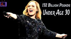 Top Flash News: 132 Billion Pounds: Under Age 30: Adele Is The Latest Ri...