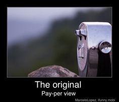 The original pay per view
