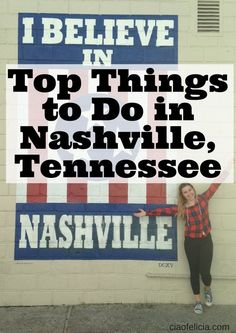 top things to do in nashville tennessee blog must see sign food