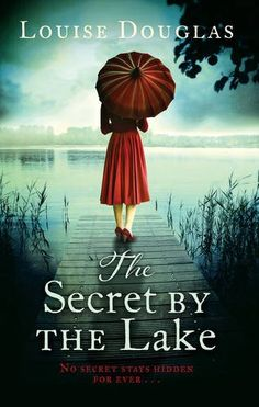 The Secret by the Lake de Louise Douglas https://www.amazon.es/dp/055277927X/ref=cm_sw_r_pi_dp_3p-bxb9ZDJHR5