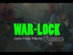 Nyhm- War Lock (a WoW Rap God Parody)