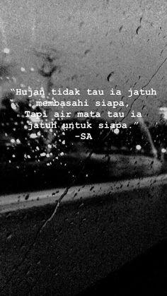 Quotes Rindu, Quotes Lucu, Cinta Quotes, Quotes Galau, Story Quotes, Tumblr Quotes, Mood Quotes, People Quotes, Music Quotes
