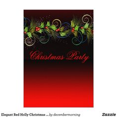 Elegant Red Holly Christmas Party
