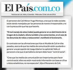 """[Prensa - El País] Qué hay detrás de los falsos rumores sobre robos masivos en Cali?  """"""""El mal manejo de estas (redes) puede generar en un detrimento de la imagen de la ciudad y afecta también a los comerciantes en el caso de las denuncias de robos a restaurantes"""" manifestó el funcionario."""" Héctor Hugo Montoya"""