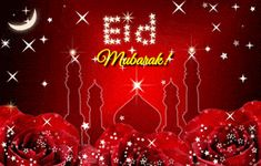 This year send beautiful and lovely eid mubarak GIF images and pictures to your friends and others. Wish others Eid Mubarak with different eid cards Eid Mubarak Images Download, Eid Mubarak Wishes Images, Eid Ul Adha Images, Happy Eid Mubarak Wishes, Eid Mubarak Status, Eid Mubarak Card, Eid Mubarak Greeting Cards, Eid Mubarak Greetings, Adha Mubarak