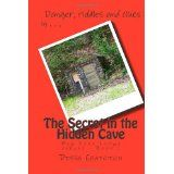 The Secret in the Hidden Cave (Big Pine Lodge) (Paperback)By Debra Chapoton