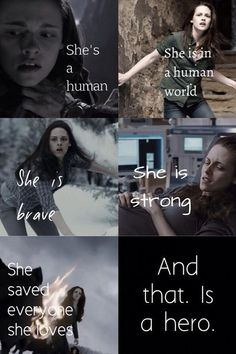YEP! Bella was a hero in so many ways! No, she isn't perfect but give her some credit, people!!!