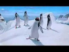 Happy Feet movie (the song) - very funny!  -  The voice of this penquin was ROBIN WILLIAMS.......His many talents as an actor will be sorely missed...... <3 <3